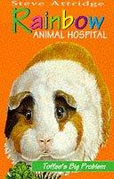9780006752448: Rainbow Animal Hospital - Toffee's Big Problem