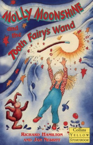 9780006752547: Molly Moonshine and the Tooth Fairy's Wand (Collins Yellow Storybooks)