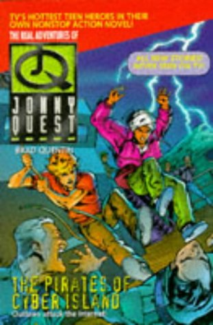 9780006752660: Jonny Quest: Pirates of Cyber Island (The real adventures of Jonny Quest)