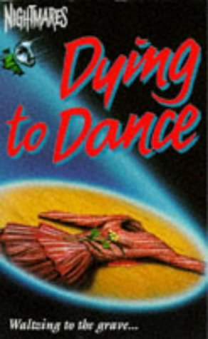 Dying To Dance (Nightmares) (0006752721) by Davidson, Nicole