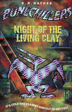 9780006752738: Night of the Living Clay (Bone Chillers)