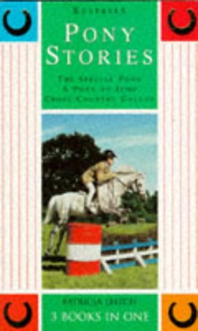 9780006752776: The Special Pony; A Pony to Jump; Cross-Country Gallop: Pony Stories 3-in-1 (Kestrels series)