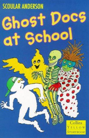 9780006752912: Ghost Docs at School (Collins Yellow Storybooks)