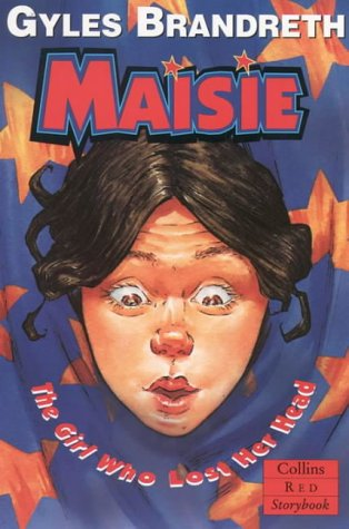 9780006752967: Red Storybook - Maisie - The Girl Who Lost Her Head