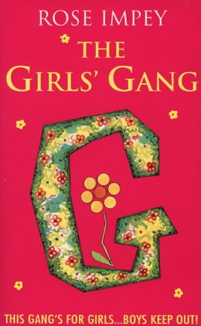 9780006753018: The Girls' Gang: This Gang's for Girls... Boys Keep Out!