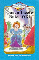 Queen Lizzie Rules OK! (Jumbo Jets) (9780006753254) by Margaret Ryan; Wendy Smith