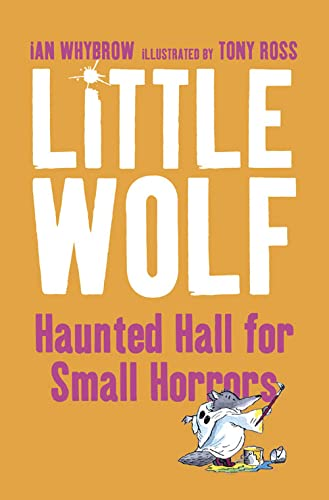 9780006753377: Little Wolf's Haunted Hall for Small Horrors