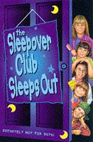 9780006753483: The Sleepover Club Sleep Out