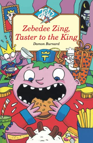 9780006753568: Zebedee Zing, Taster to the King (Jets)