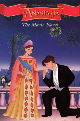 Anastasia Movie Novel: Movie Novelisation: Dubowski, Cathy East