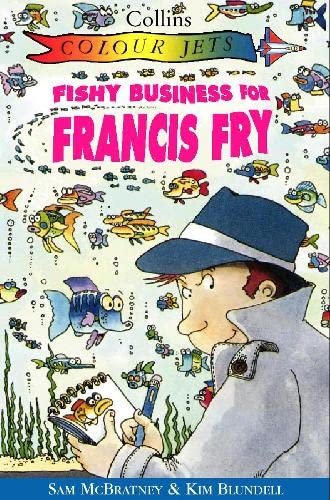 9780006753827: Fishy Business for Francis Fry (Colour Jets)