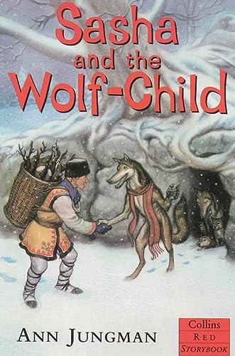 9780006753902: Sasha and the Wolf-child (Red Storybook)