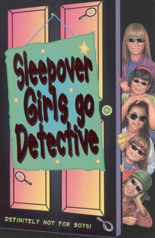 9780006753933: Sleepover Girls Go Detective (The Sleepover Club)