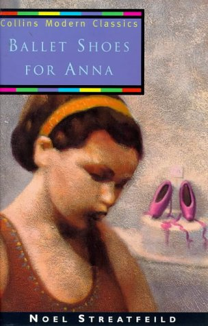9780006753988: Ballet Shoes for Anna (Collins Modern Classics)