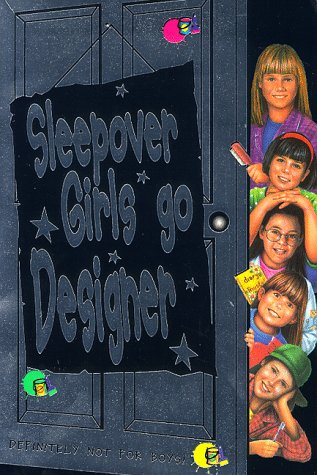 Sleepover Girls Go Designer (The Sleepover Club) (0006754228) by Dhami, Narinder