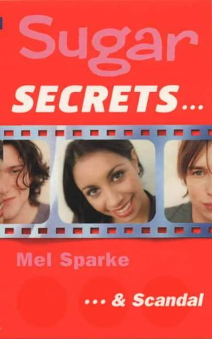 9780006754312: ...and Scandal (Sugar Secrets)