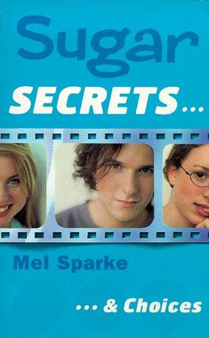 9780006754367: ...and Choices (Sugar Secrets)