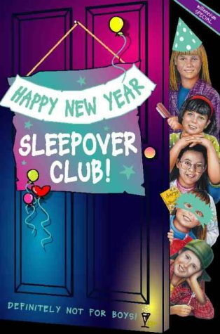 9780006754480: Happy New Year, Sleepover Club!: Millennium Special (The Sleepover Club)