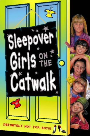 9780006754497: Sleepover Girls on the Catwalk (The Sleepover Club)
