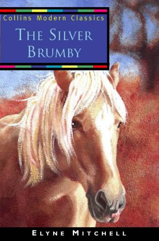 9780006754701: The Silver Brumby (Essential Modern Classics)