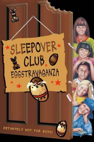 9780006754978: Sleepover Club Eggstravaganza (The Sleepover Club)