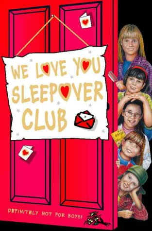 9780006755036: The Sleepover Club (26) - We Love You, Sleepover Club