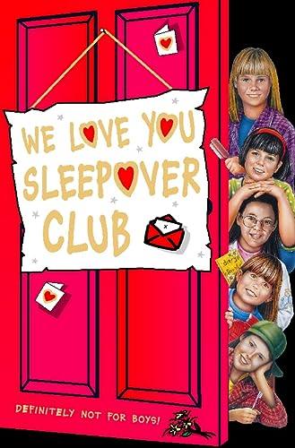 9780006755036: We Love You, Sleepover Club (The Sleepover Club)