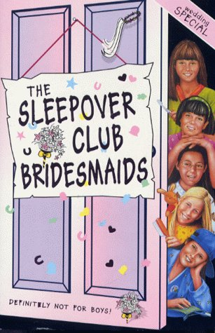 9780006755067: The Sleepover Club (31) - The Sleepover Club Bridesmaids: Wedding Special