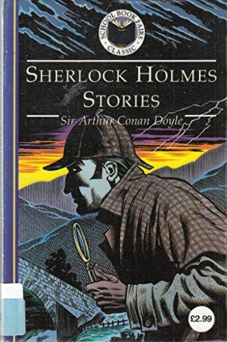 9780006791164: Sherlock Holmes Stories (School Book Fairs Classics)