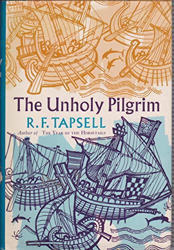 9780006823964: The Unholy Pilgrim