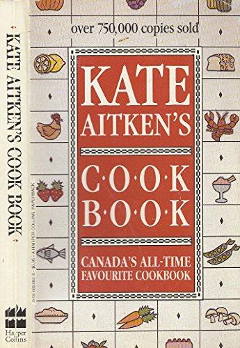 Kate Aitken's cook book: Aitken, Kate
