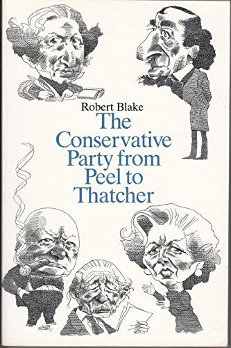 9780006860037: The Conservative Party from Peel to Thatcher