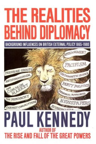 9780006860044: The Realities Behind Diplomacy, Background Influences on British External Policy, 1865 - 1980