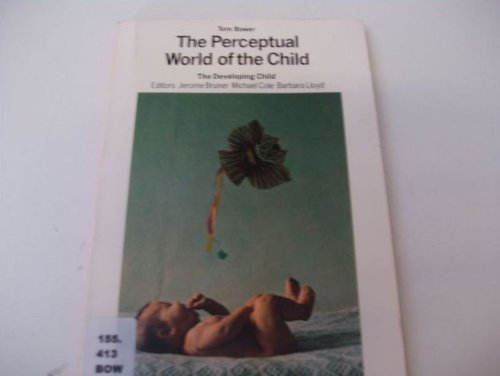9780006860099: The Perceptual World of the Child