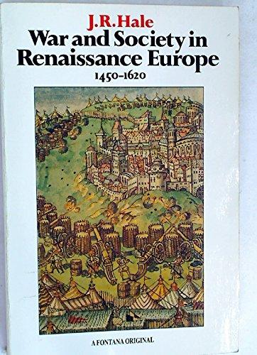 9780006860174: 'WAR AND SOCIETY IN RENAISSANCE EUROPE, 1450-1620 (FONTANA HISTORY OF EUROPEAN WAR & SOCIETY)'