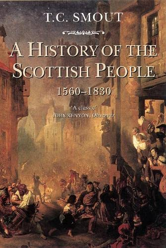 9780006860273: A History of the Scottish People, 1560-1830