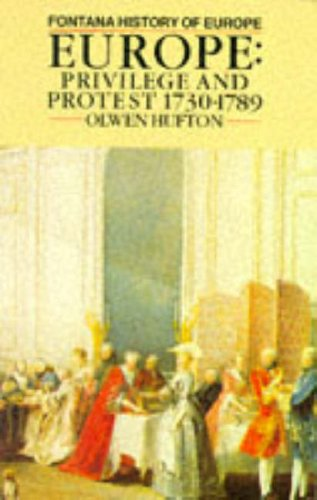 9780006860624: Europe: Privilege and Protest, 1730-1789 (Fontana History of Europe)
