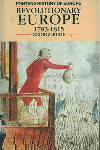9780006860655: Revolutionary Europe, 1783-1815 (Fontana History of Europe)