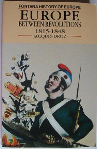 9780006860662: Europe between Revolutions 1815-1848 (Fontana history of Europe)