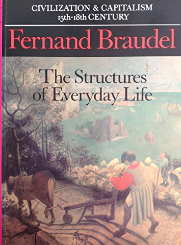 9780006860778: Structures of Everyday Life: Structures of Everyday Life v. 1 (Civilisation and capitalism)