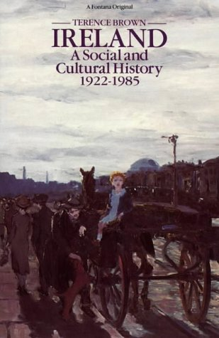 9780006860822: Ireland: A Social and Cultural History, 1922 to the Present