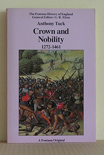 9780006860846: Crown and Nobility 1272-1461: Political Conflict in Late Medieval England (Fontana History of England)