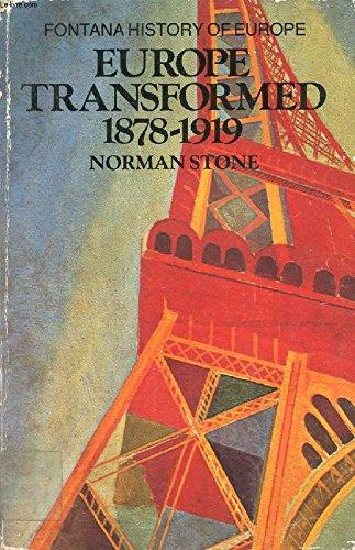 9780006860952: Europe Transformed, 1878-1919 (Fontana History of Europe)
