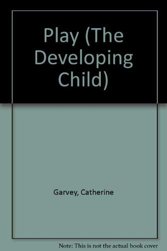 9780006861003: Play (The Developing Child)