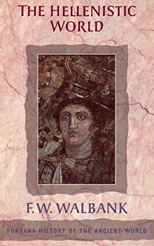 9780006861041: THE HELLENISTIC WORLD (Fontana History of the Ancient World)