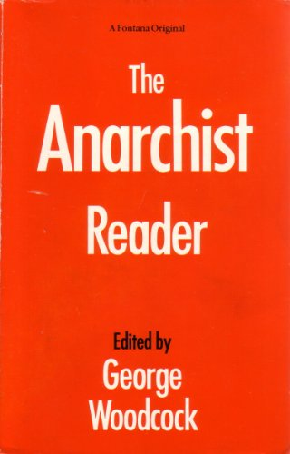 9780006861065: The Anarchist Reader (A Fontana original)