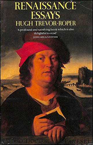 renaissance essays hugh trevor roper  9780006861164 renaissance essays