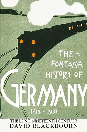 9780006861287: The Fontana History of Germany 1780–1918: The Long Nineteenth Century