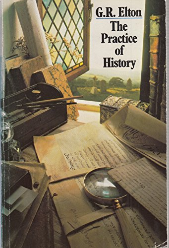 9780006861331: The Practice of History