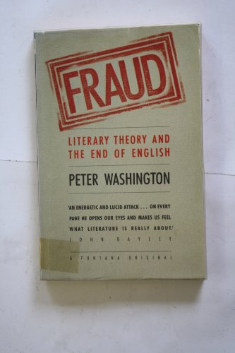 9780006861386: Fraud: Literary Theory and the End of English